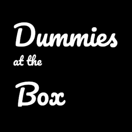 Dummies at the Box - Talking with Friends